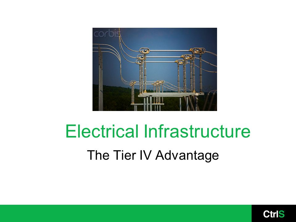 Electrical Infrastructure The Tier IV Advantage