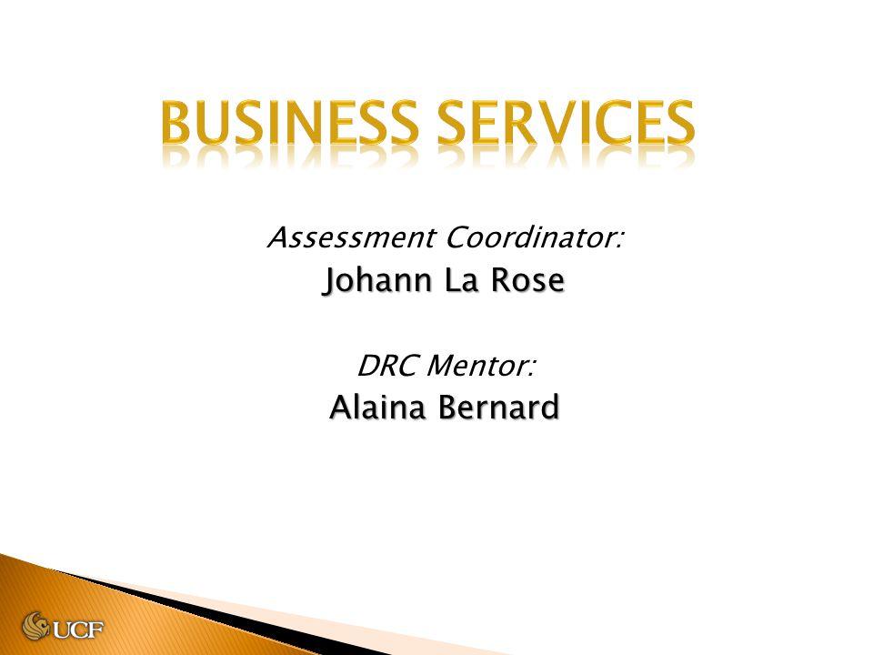 Assessment Coordinator: Johann La Rose DRC Mentor: Alaina Bernard