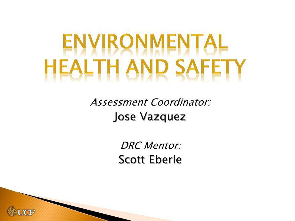 Assessment Coordinator: Jose Vazquez DRC Mentor: Scott Eberle