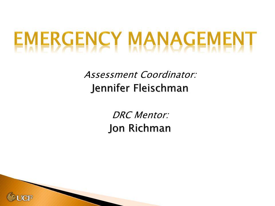 Assessment Coordinator: Jennifer Fleischman DRC Mentor: Jon Richman