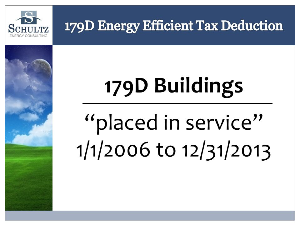 179D Buildings placed in service 1/1/2006 to 12/31/2013