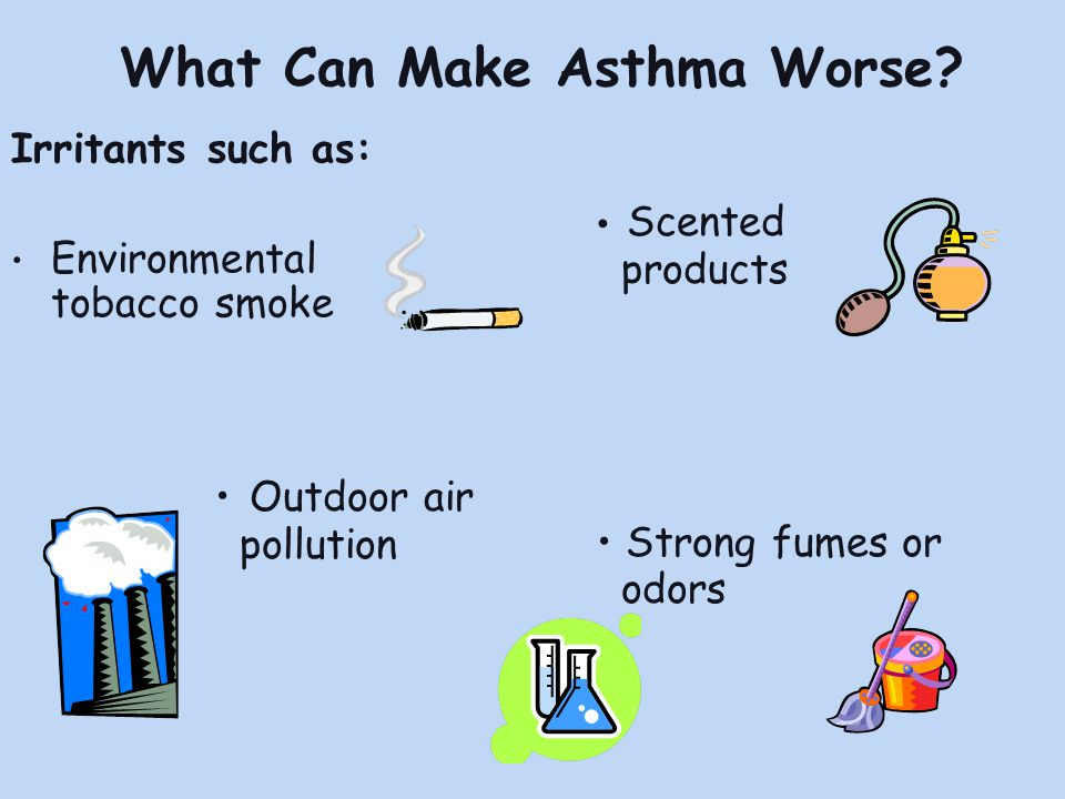 What Can Make Asthma Worse.