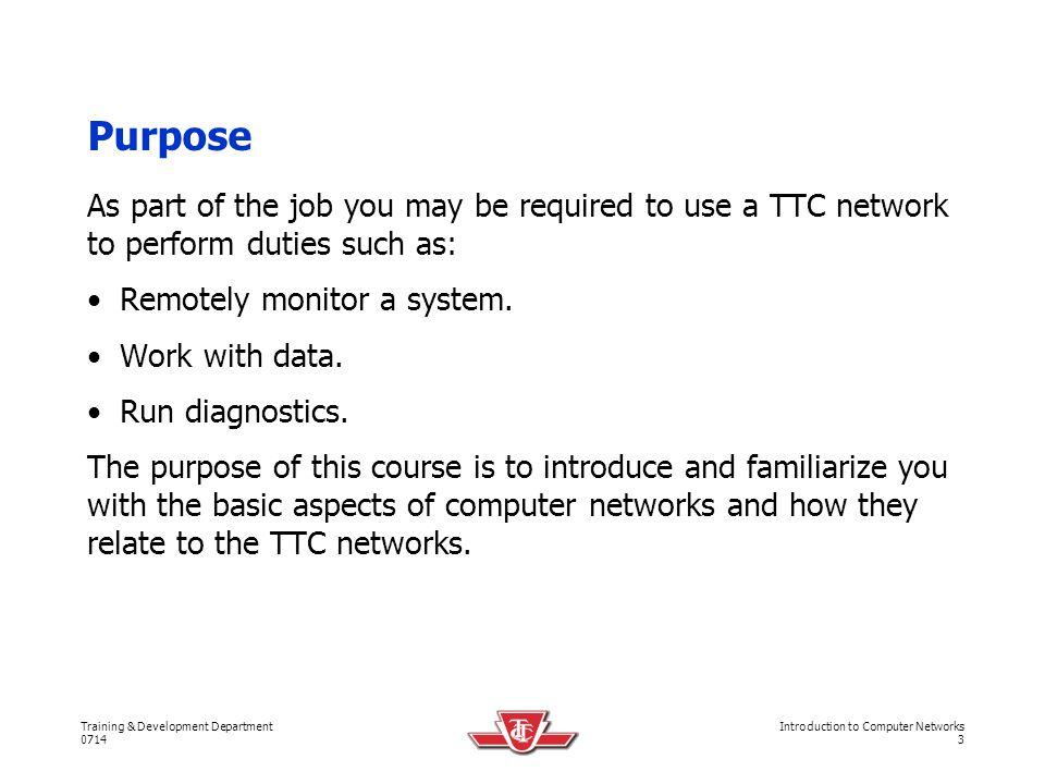 Training & Development Department 0714 Introduction to Computer Networks 4 INTRODUCTION Computer Networks