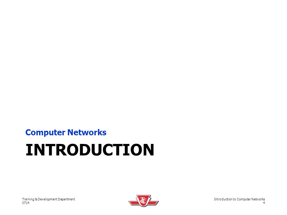 Training & Development Department 0714 Introduction to Computer Networks 75 Review.