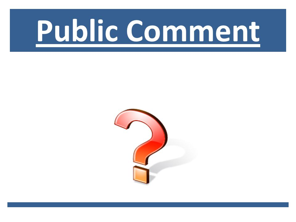Public Comment and Questions