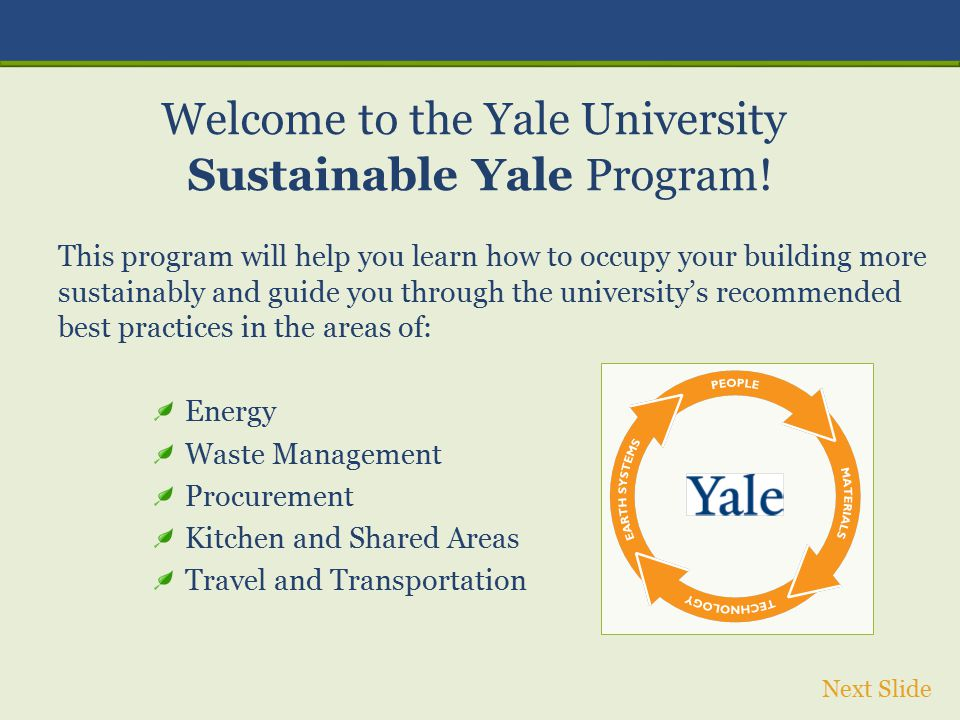 This program will help you learn how to occupy your building more sustainably and guide you through the university's recommended best practices in the