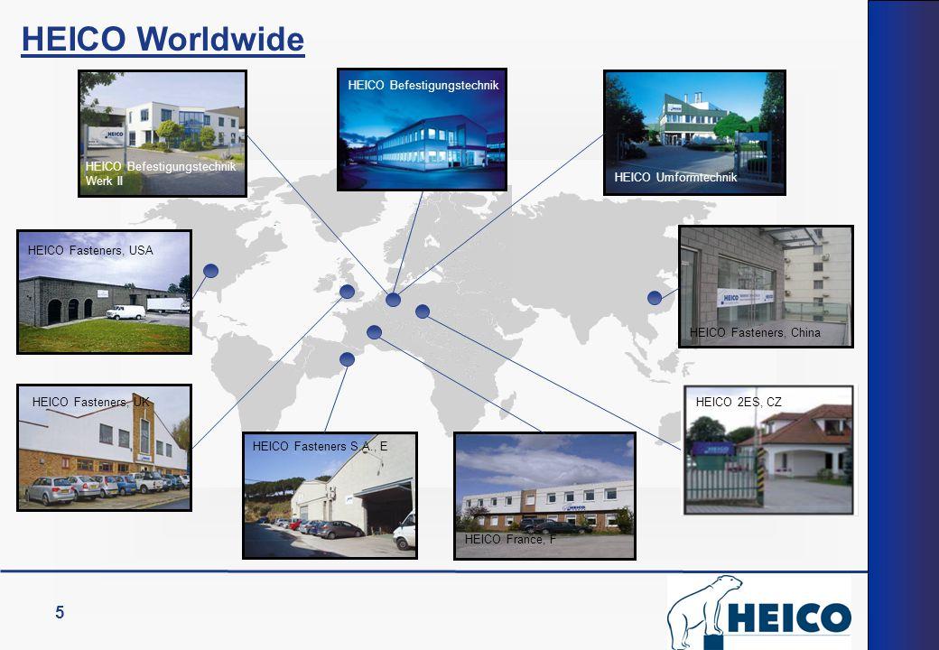 5 HEICO Befestigungstechnik HEICO Umformtechnik HEICO Befestigungstechnik Werk II HEICO France, F HEICO 2ES, CZ HEICO Fasteners S.A., E HEICO Fastener