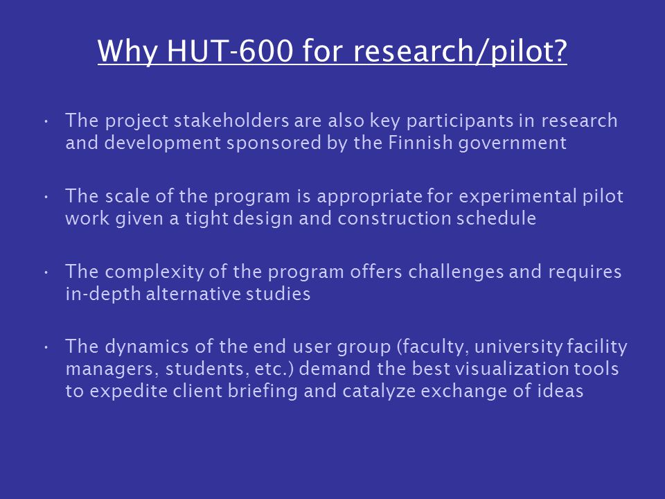 Why HUT-600 for research/pilot.