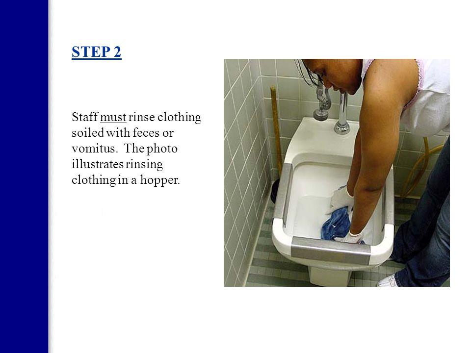 STEP 1 Staff must wear gloves.