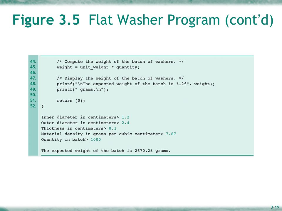 3-19 Figure 3.5 Flat Washer Program (cont ' d)