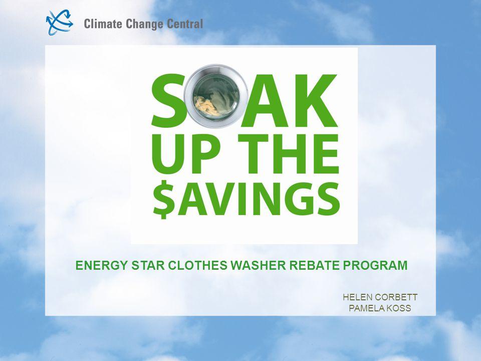 ENERGY STAR CLOTHES WASHER REBATE PROGRAM HELEN CORBETT PAMELA KOSS