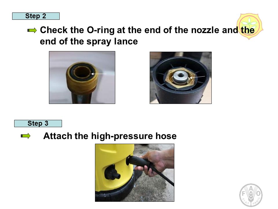 Step 2 Check the O-ring at the end of the nozzle and the end of the spray lance Step 3 Attach the high-pressure hose