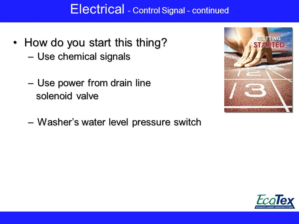 Electrical - Control Signal - continued How do you start this thing?How do you start this thing.