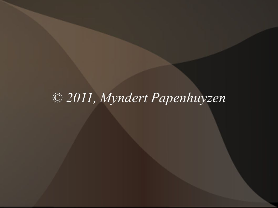 © 2011, Myndert Papenhuyzen