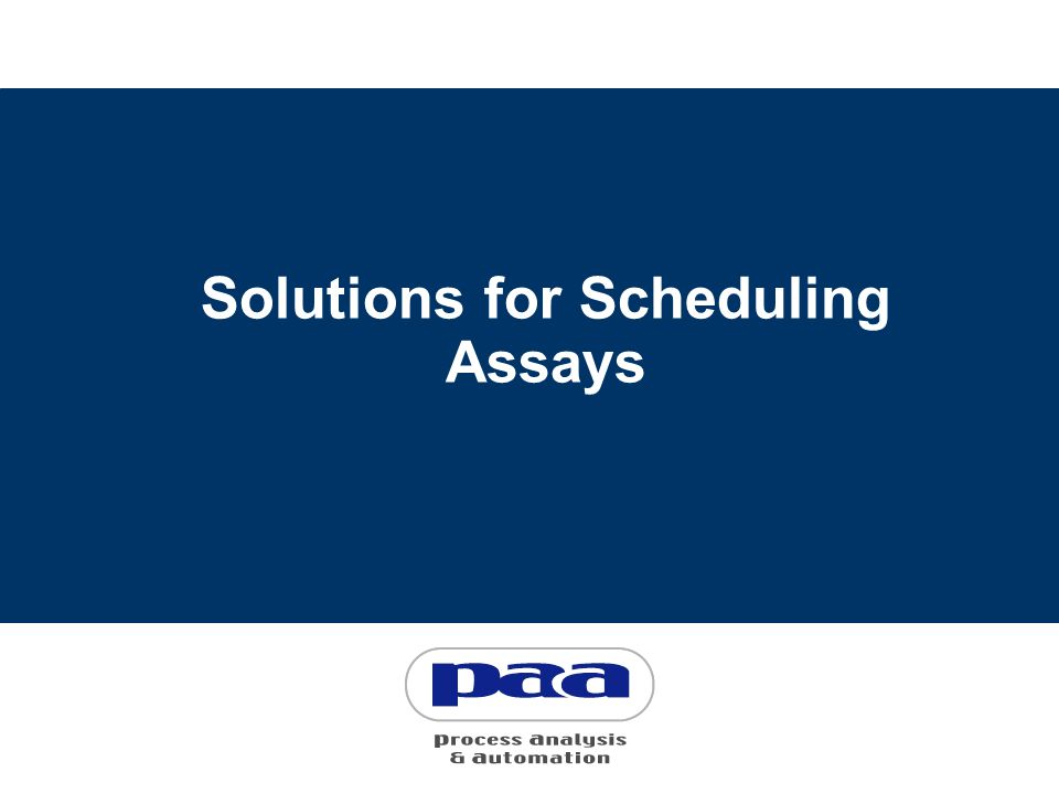 Solutions for Scheduling Assays