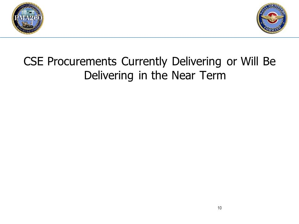 CFC_1106 CSE Procurements Currently Delivering or Will Be Delivering in the Near Term 10