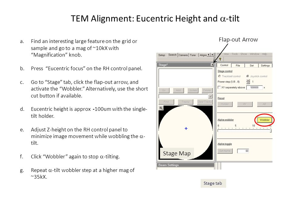 TEM Alignment: Focus, Beam Tilt, Beam Shift, and Rotation Center Go to Tune tab and Direct Alignments: a.Pull lever on the left side of the viewing chamber towards you to raise the small screen (this puts the phosphor image in the plane of view of the binocular system).