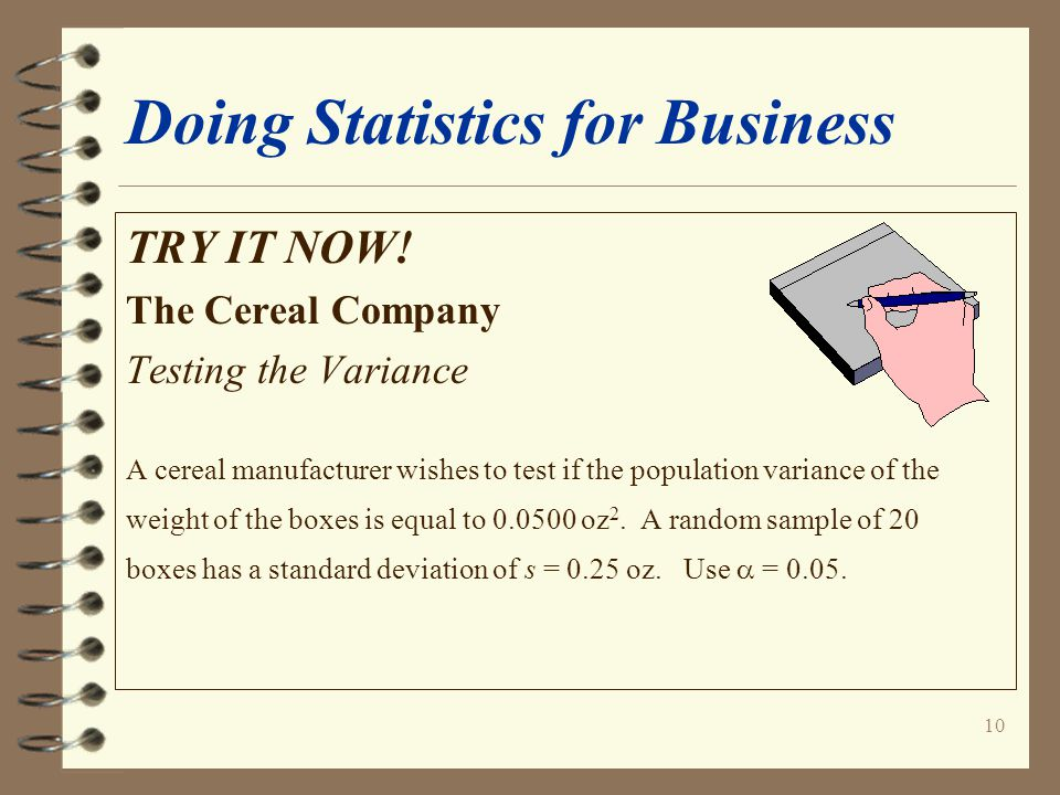 10 Doing Statistics for Business TRY IT NOW.
