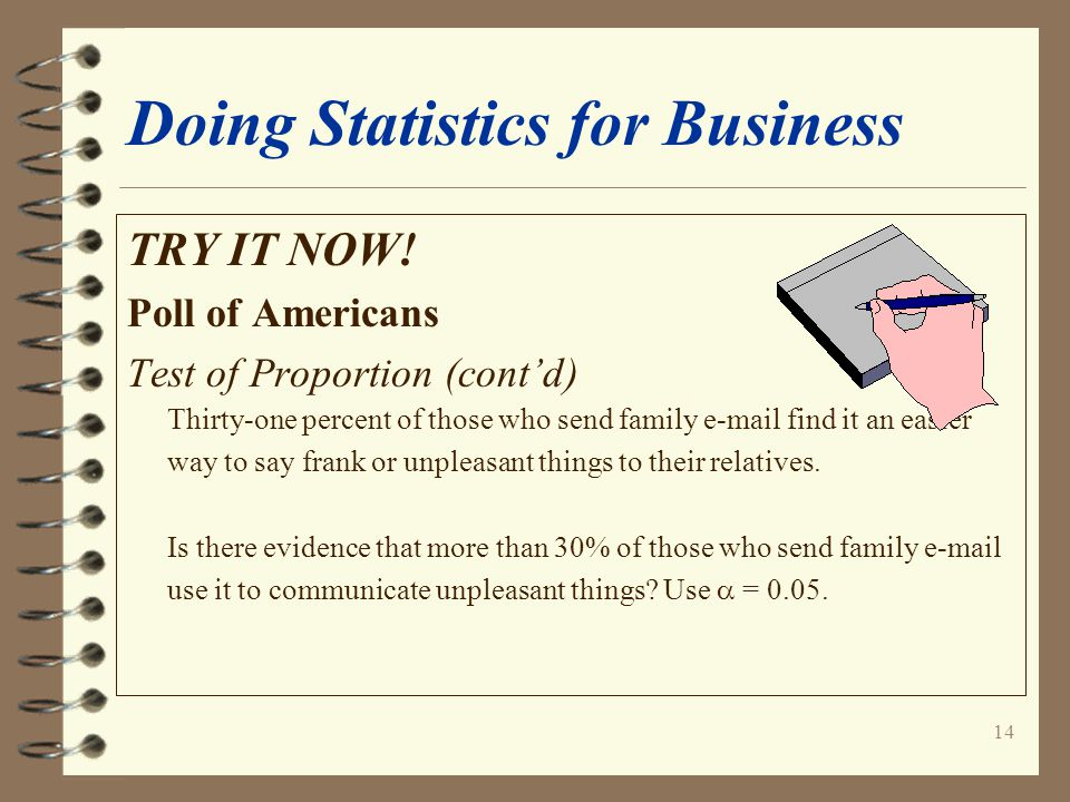14 Doing Statistics for Business TRY IT NOW.
