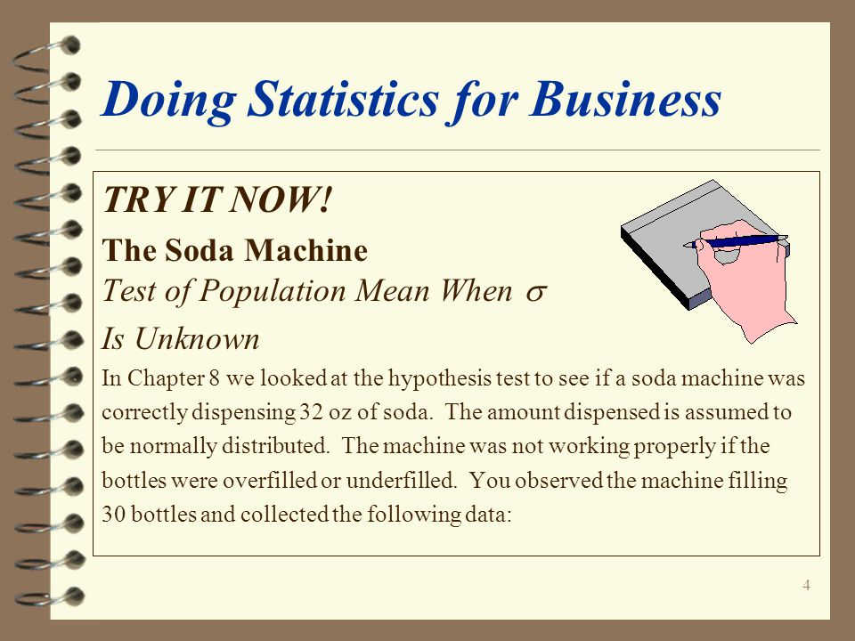 4 Doing Statistics for Business TRY IT NOW.