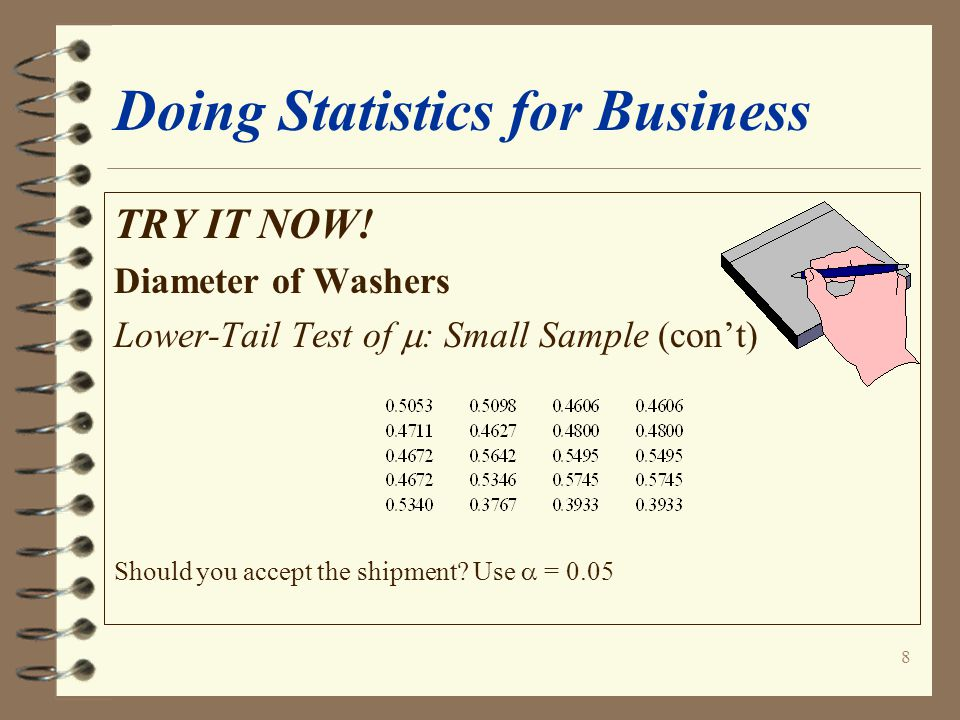 8 Doing Statistics for Business TRY IT NOW.