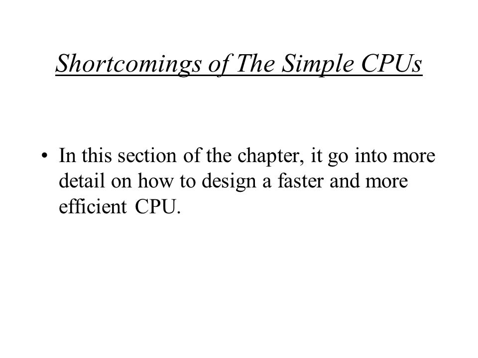 Main Points More Internal Registers And Cache.Multiple Buses Within The CPU.