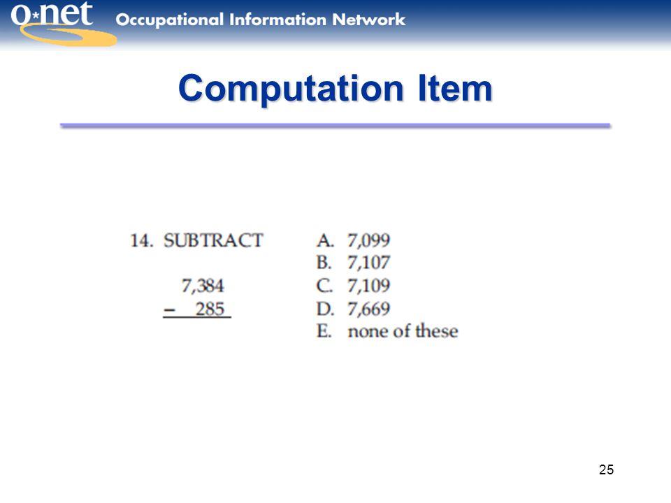 25 Computation Item