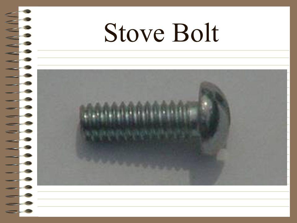 Stove Bolt