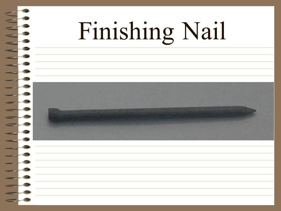 Finishing Nail