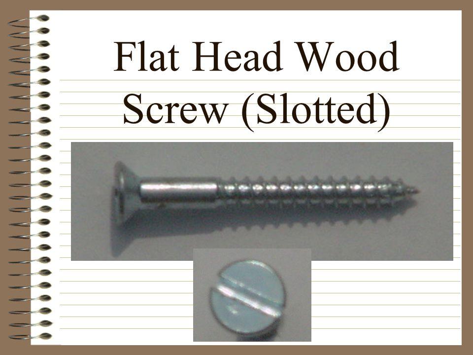 Flat Head Wood Screw (Slotted)
