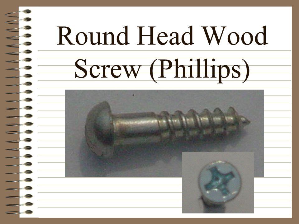 Round Head Wood Screw (Phillips)