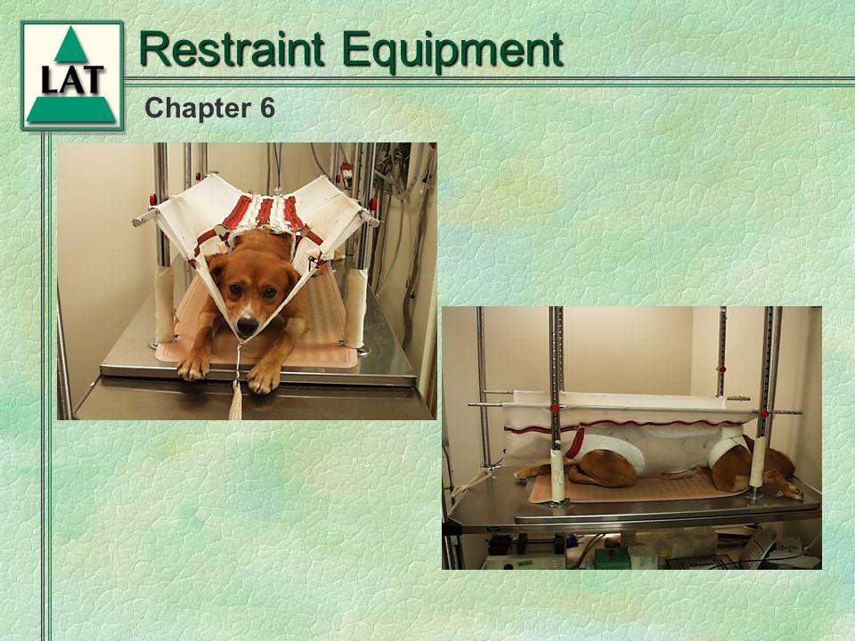 Chapter 6 Restraint Equipment