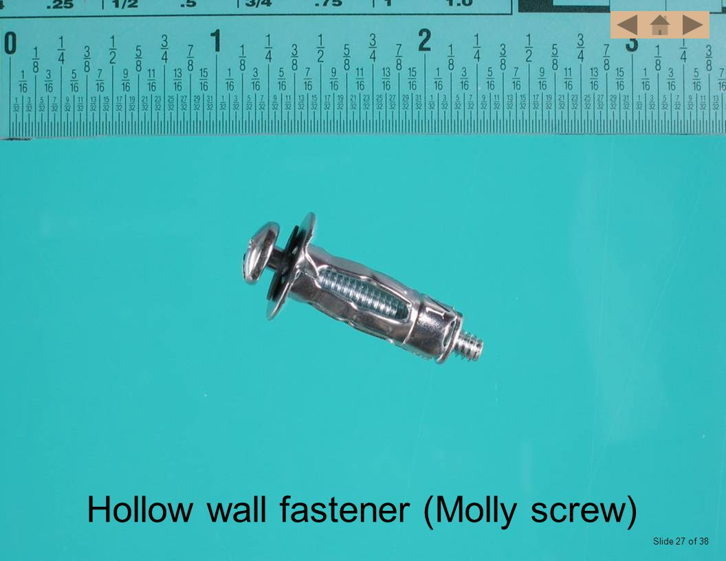 Hollow wall fastener (Molly screw) Slide 27 of 38
