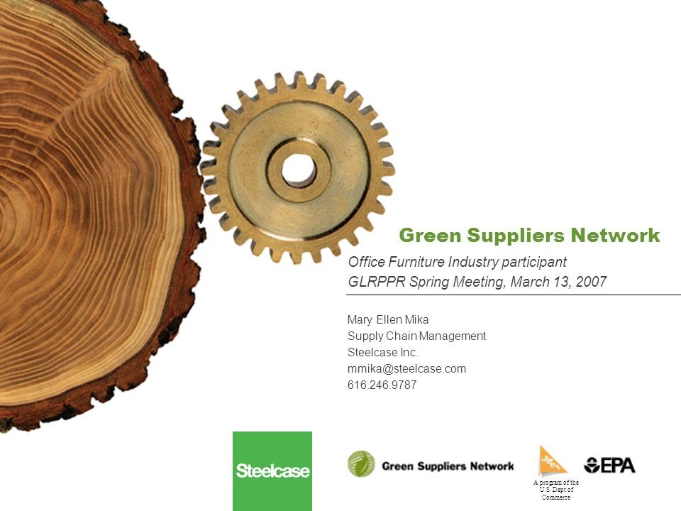 2 A program of the U.S.Dept of Commerce GSN – Lean and Clean Opportunity We contacted Dubois Johnson-Diversey regarding:  Green Suppliers Network &  Cost-savings ideas for our paint pretreatment systems.