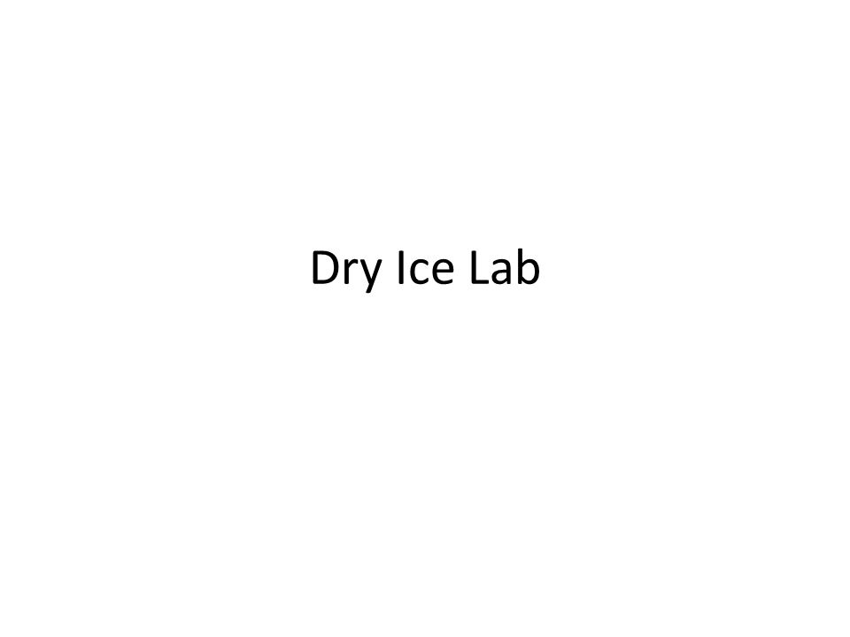 Dry Ice Lab