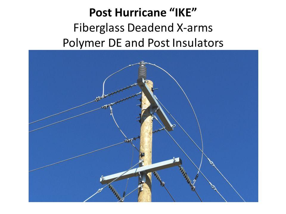 Post Hurricane IKE Fiberglass Deadend X-arms Polymer DE and Post Insulators
