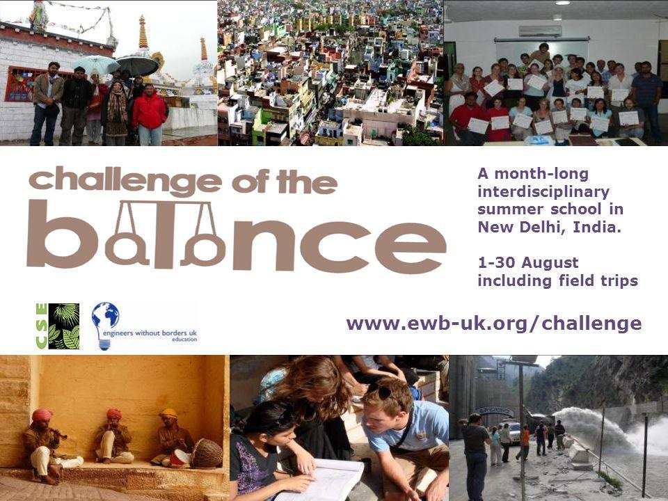 A month-long interdisciplinary summer school in New Delhi, India.
