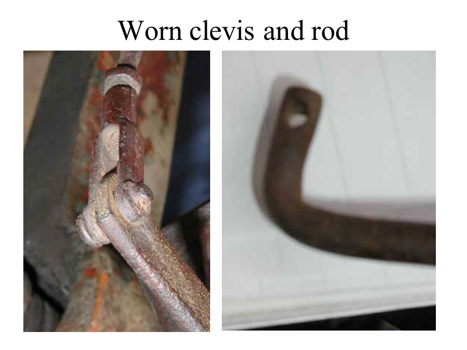 Worn clevis and rod