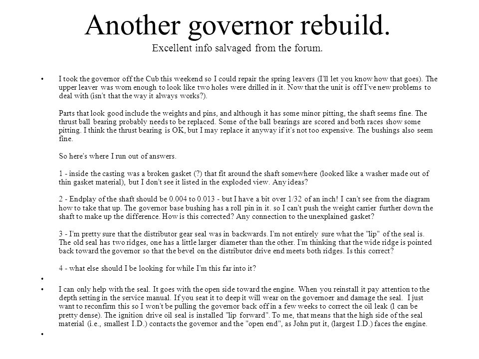 Another governor rebuild. Excellent info salvaged from the forum.