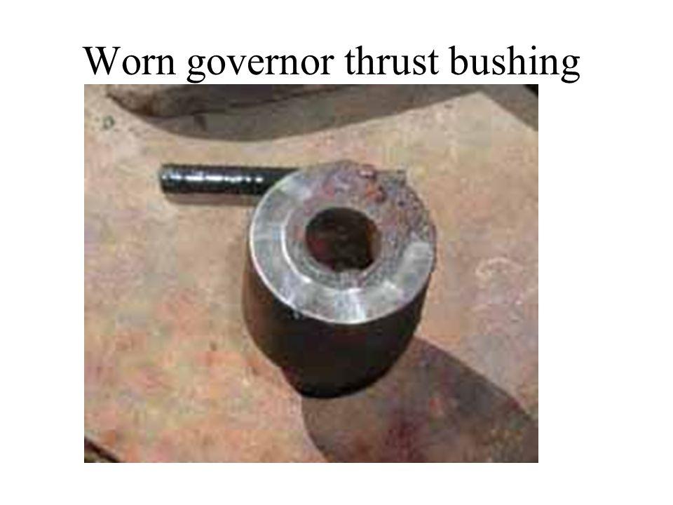 Worn governor thrust bushing