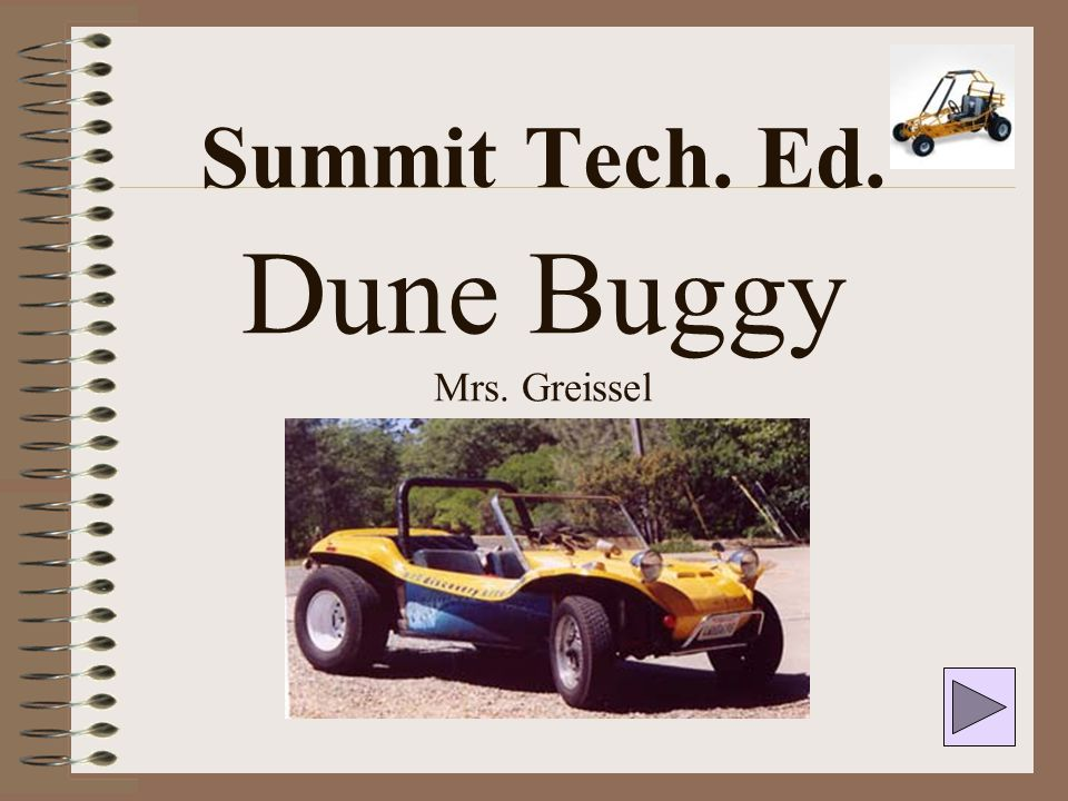 Design Challenge: To design and construct a 4 wheeled elastic band powered Dune Buggy frame vehicle.