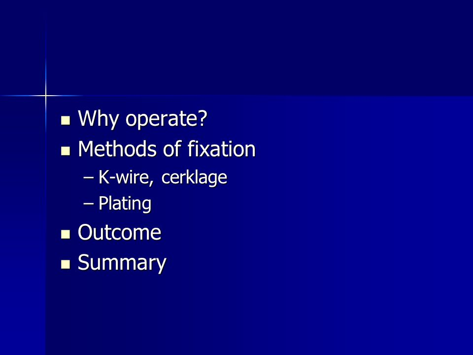 Why operate. Why operate.