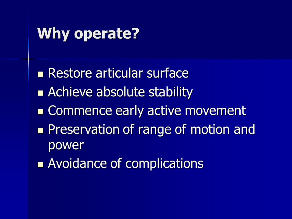 Why operate.