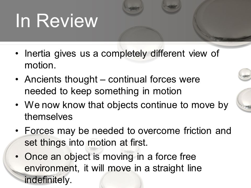 In Review Inertia gives us a completely different view of motion.