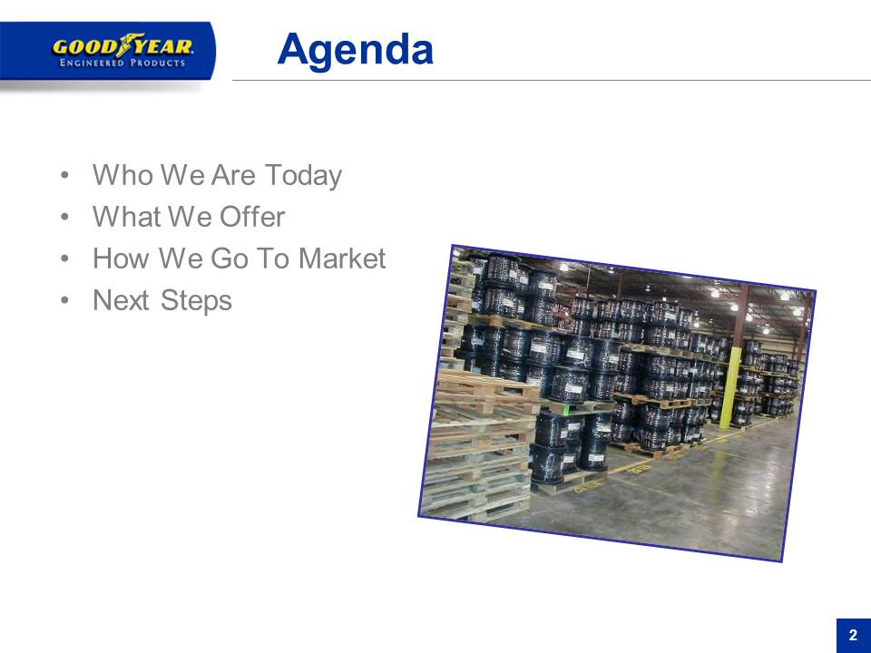 2 Agenda Who We Are Today What We Offer How We Go To Market Next Steps