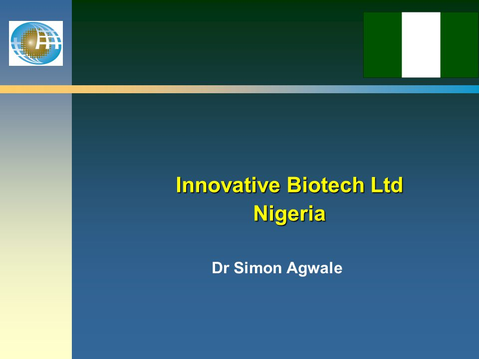 Innovative Biotech Ltd Nigeria Dr Simon Agwale