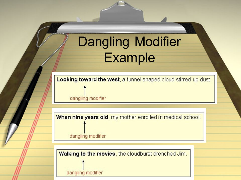 Dangling Modifier Example