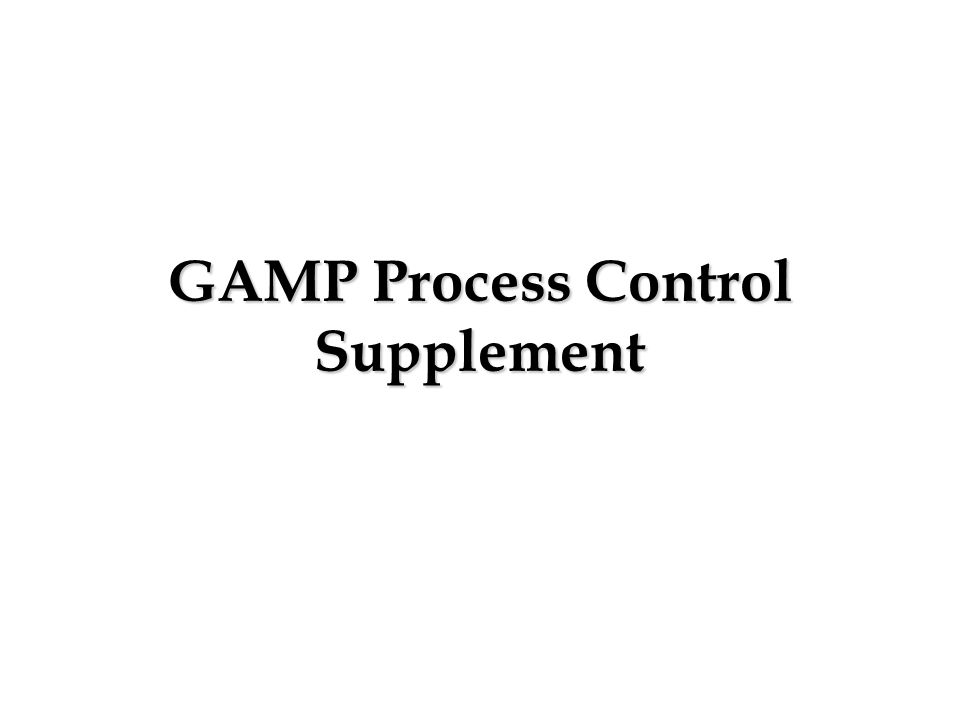 GAMP Process Control Supplement