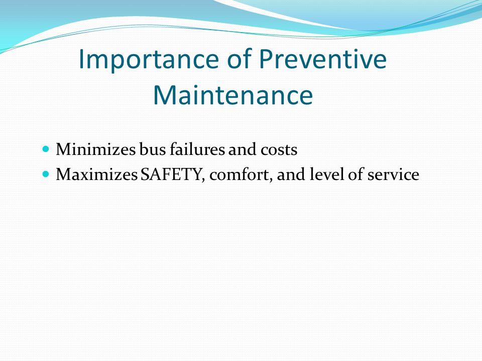 Start Engine for Inside Bus Inspection Parking brake on.