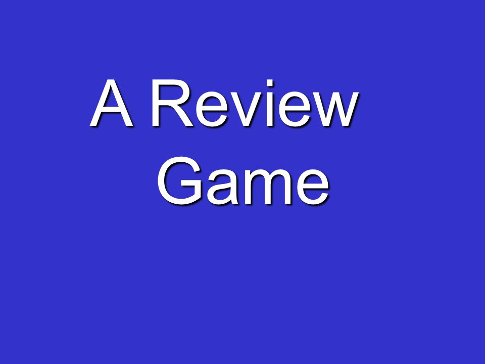 A Review Game A Review Game